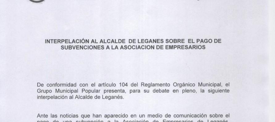 El Partido Popular pide explicaciones en el Pleno sobre la subvención a la Asociación de Empresarios de Leganés.